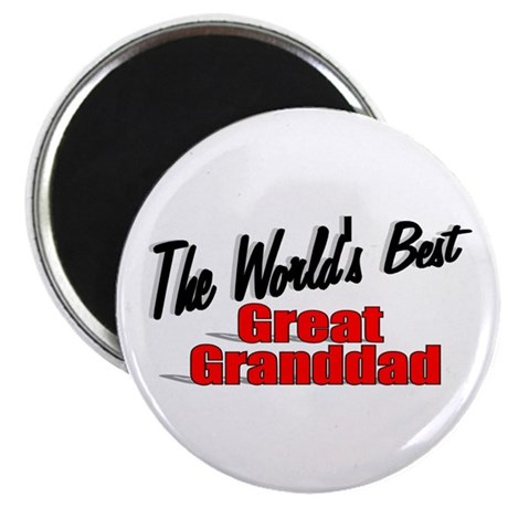 """The World's Best Great Granddad"" Magnet"