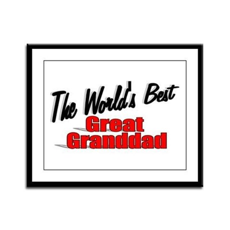 """The World's Best Great Granddad"" Framed Panel Pri"