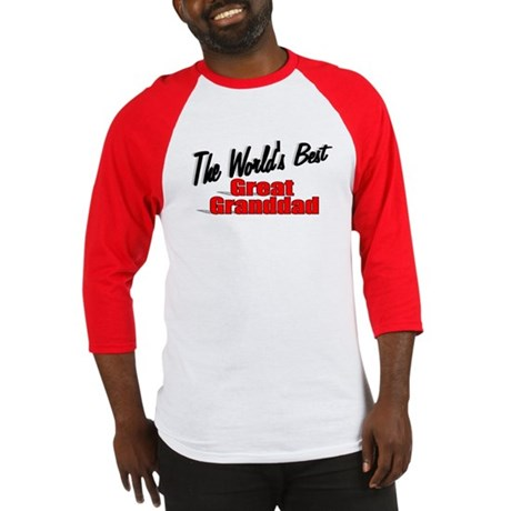 """The World's Best Great Granddad"" Baseball Jersey"