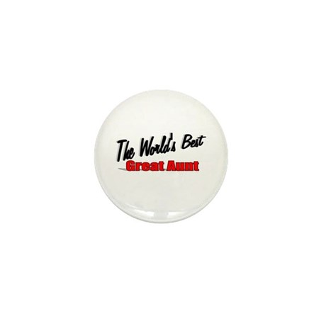 """The World's Best Great Aunt"" Mini Button"