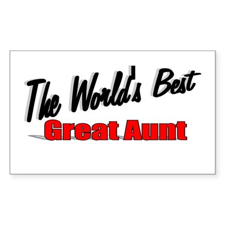 """The World's Best Great Aunt"" Sticker (Rectangular"