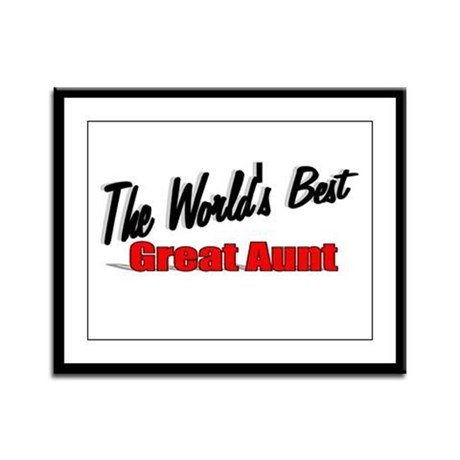 """The World's Best Great Aunt"" Framed Panel Print"