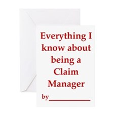 Claim Mgr - Everything I know Greeting Card