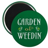Garden of Weedin' 2.25&quot; Magnet (10 pack)