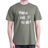 BBQ - Wanna Smell My Pit? T-Shirt