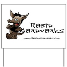 Rabid Aardvarks Yard Sign
