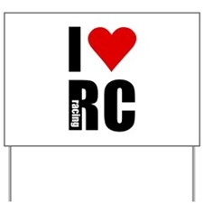 I love RC racing Yard Sign