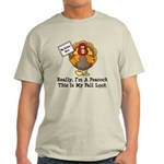No Turkey Here Thanksgiving Light T-Shirt