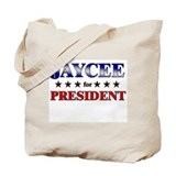 JAYCEE for president Tote Bag
