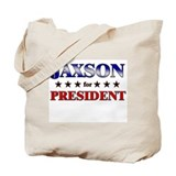 JAXSON for president Tote Bag