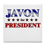 JAVON for president Tile Coaster