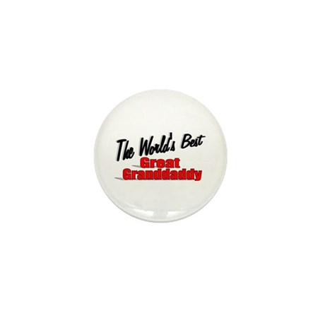 """The World's Best Great Grandaddy"" Mini Button"