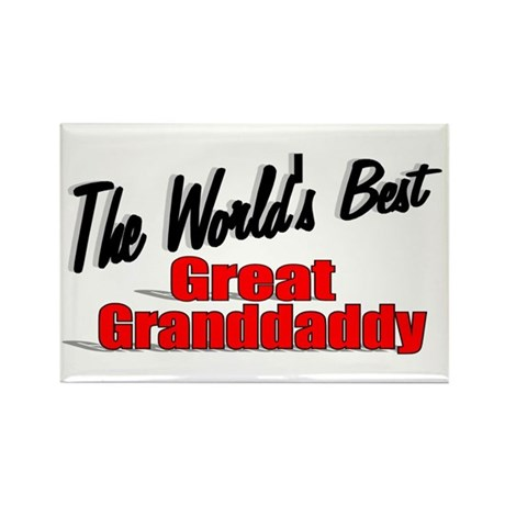"""The World's Best Great Grandaddy"" Rectangle Magne"