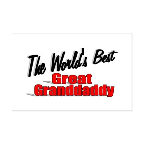 """The World's Best Great Grandaddy"" Mini Poster Pri"