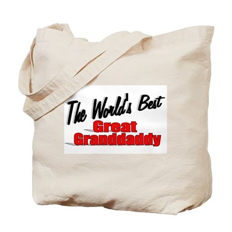 """The World's Best Great Grandaddy"" Tote Bag"