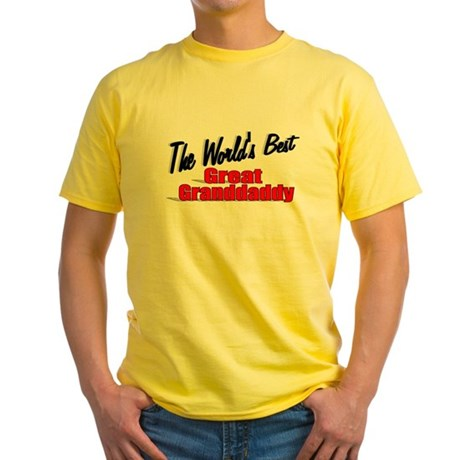 """The World's Best Great Grandaddy"" Yellow T-Shirt"