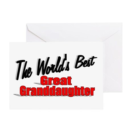 """The World's Best Great Granddaughter"" Greeting Ca"