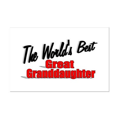 """The World's Best Great Granddaughter"" Mini Poster"