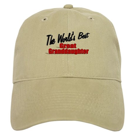 """The World's Best Great Granddaughter"" Cap"