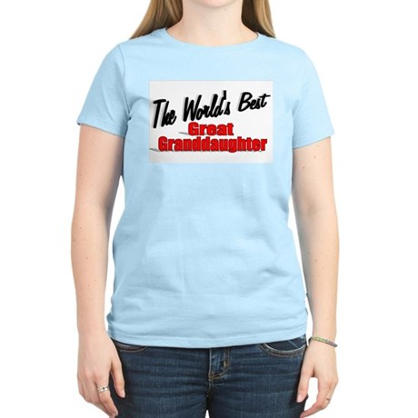 """The World's Best Great Granddaughter"" Women's Lig"