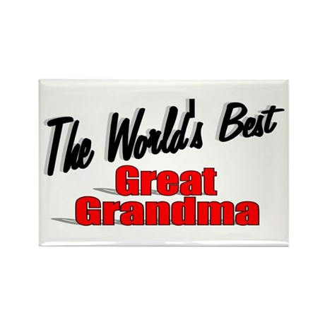 """The World's Best Great Grandma"" Rectangle Magnet"