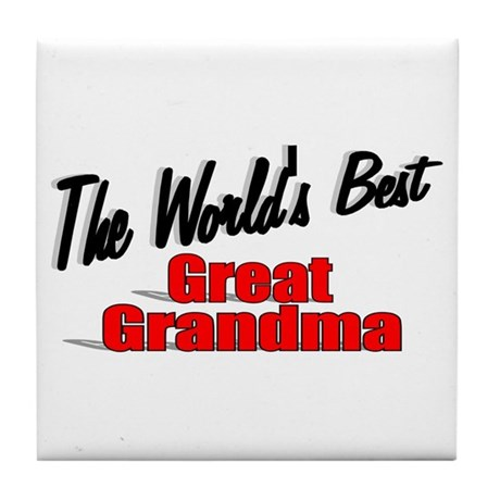 """The World's Best Great Grandma"" Tile Coaster"