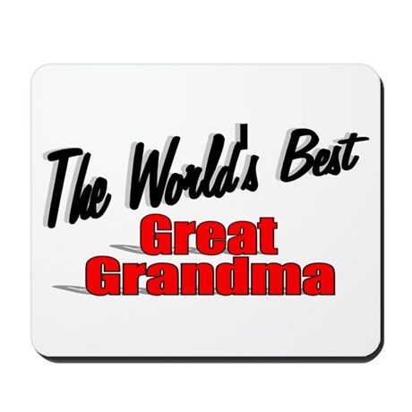 """The World's Best Great Grandma"" Mousepad"