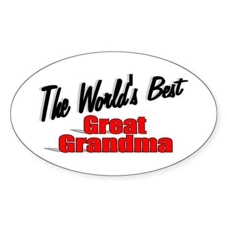 """The World's Best Great Grandma"" Oval Sticker"