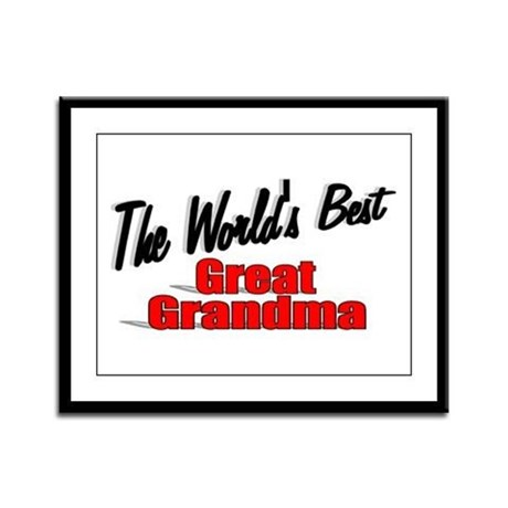 """The World's Best Great Grandma"" Framed Panel Prin"