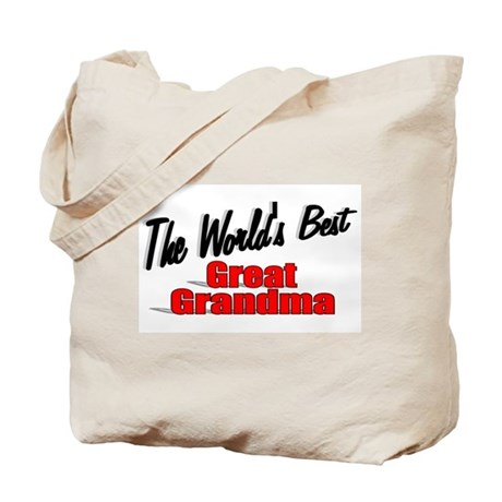 """The World's Best Great Grandma"" Tote Bag"