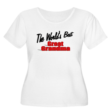 """The World's Best Great Grandma"" Women's Plus Size"