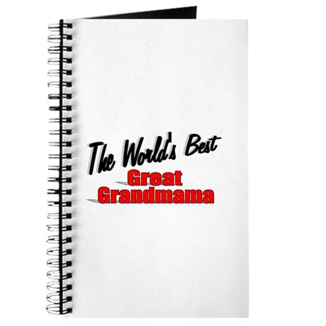 """The World's Best Great Grandmama"" Journal"