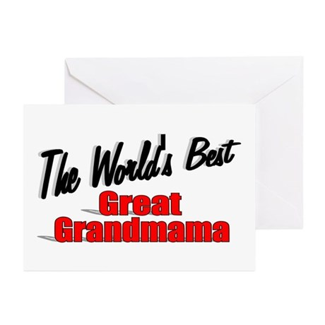 """The World's Best Great Grandmama"" Greeting Cards"