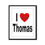 I Love Thomas Framed Panel Print