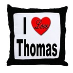 I Love Thomas Throw Pillow