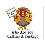 No Turkey Here Thanksgiving Small Poster