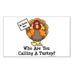 No Turkey Here Thanksgiving Rectangle Sticker