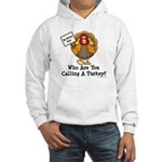 No Turkey Here Thanksgiving Hooded Sweatshirt