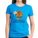 No Turkey Here Thanksgiving Women's Dark T-Shirt