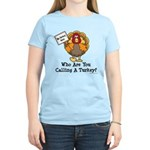 No Turkey Here Thanksgiving Women's Light T-Shirt