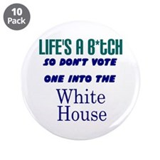 "Life's a... 3.5"" Button (10 pack)"