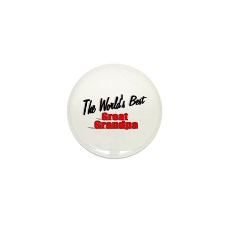 """The World's Best Great Grandpa"" Mini Button"