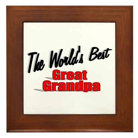"""The World's Best Great Grandpa"" Framed Tile"