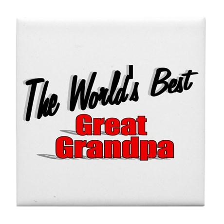 """The World's Best Great Grandpa"" Tile Coaster"