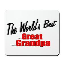"""The World's Best Great Grandpa"" Mousepad"