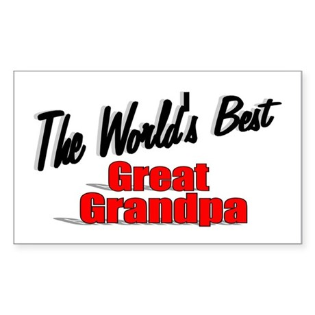"""The World's Best Great Grandpa"" Sticker (Rectangu"