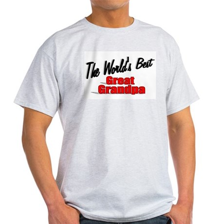 """The World's Best Great Grandpa"" Light T-Shirt"