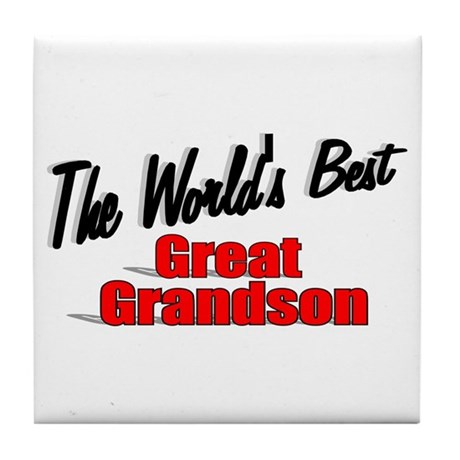 &quot;The World's Best Great Grandson&quot; Tile Coaster