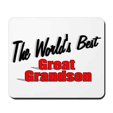 &quot;The World's Best Great Grandson&quot; Mousepad