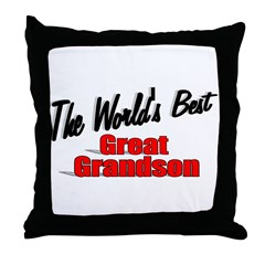 &quot;The World's Best Great Grandson&quot; Throw Pillow